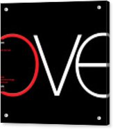 Love Is And Does Acrylic Print
