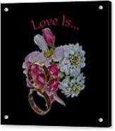 Love Is Acrylic Print