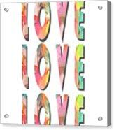 Love Love Love Phone Case Acrylic Print