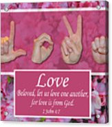 Love One Another Acrylic Print