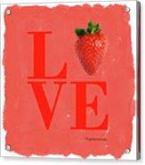 Love Strawberry Acrylic Print