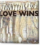 Love Wins Acrylic Print