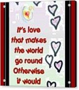 Love World Round Flat Red Acrylic Print