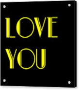Love You Acrylic Print