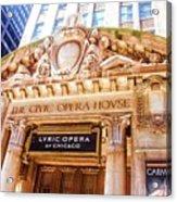 Lyric Opera Of Chicago Acrylic Print