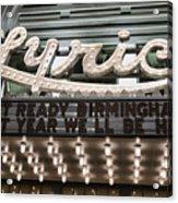 Lyric Theater Birmingham Acrylic Print