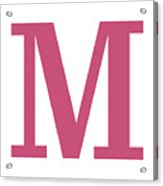 M In Pink Typewriter Style Acrylic Print
