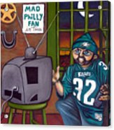 Mad Philly Fan In Texas Acrylic Print