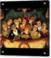 Madcap Opera  Acrylic Print