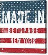 Made In Bethpage, New York Acrylic Print