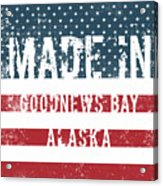 Made In Goodnews Bay, Alaska Acrylic Print