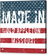 Made In Old Appleton, Missouri Acrylic Print