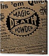 Magic Death Powder Acrylic Print