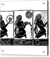 Maid, Mother, Crone Acrylic Print