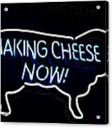 Making Cheese Now Acrylic Print