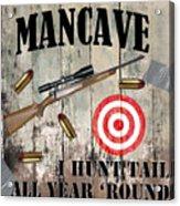 Mancave Hunt Tail Acrylic Print