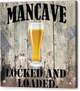 Mancave Locked And Loaded Acrylic Print