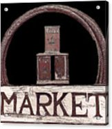 Market Sign Against Black Acrylic Print