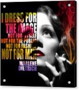 Marlene Dietrich Quote Acrylic Print
