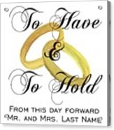 Marriage Vows Acrylic Print