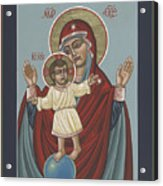 Mary, Mother Of Mercy - Dedicated To Pope Francis In This Year Of Mercy 289 Acrylic Print