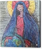 Mary, Queen Of Heaven, Queen Of Earth Acrylic Print