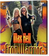 Max Hell Frog Warrior Acrylic Print by The Scott Shaw Poster Gallery