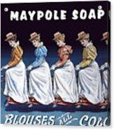 Maypole Soap Retro Vintage Ad 1890's Acrylic Print