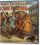 Mazie Trumbull And Her Fun Crowd Dads Side Partner Vintage Entertainment Poster 1908 Acrylic Print