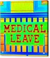 Medical Leave Art Acrylic Print