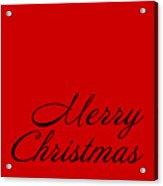 Merry Christmas In Black Acrylic Print