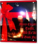 Merry Christmas To All Acrylic Print