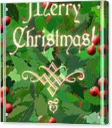 Merry Christmas With Holly Acrylic Print