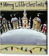 Merry Little Christmas Hill Acrylic Print