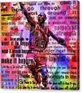 Michael Air Jordan Motivational Inspirational Independent Quotes 3 Acrylic Print