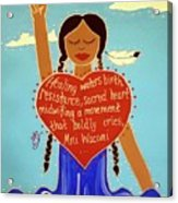 Midwives Of Standing Rock Acrylic Print