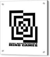 Mind Games 10se Acrylic Print
