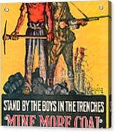 Mine More Coal Acrylic Print