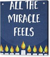 Miracle Feels- Hanukkah Art By Linda Woods Acrylic Print