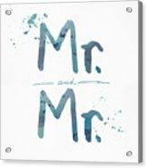 Mister And Mister  Acrylic Print