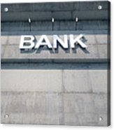 Modern Bank Building Signage Acrylic Print