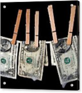 Money Laundering Acrylic Print