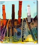 Money Laundering  Acrylic Print by Karon Melillo DeVega