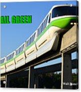 Monorail Green Wdwrf Acrylic Print