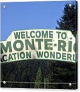 Monte Rio Sign Acrylic Print