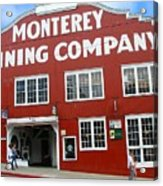 Monterey Canning Company Acrylic Print