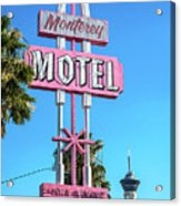 Monterey Motel Sign And The Stratosphere Acrylic Print
