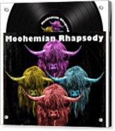 Moohemian Rhapsody Acrylic Print