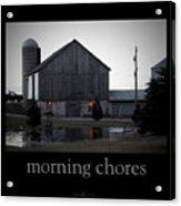 Morning Chores Acrylic Print