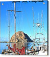 Morro Rock Morro Bay California Acrylic Print